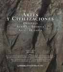 Artes y civilizaciones. Orígenes. África, América, Asia, Oceanía (General)