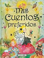 Mis Cuentos Preferidos = My Favorite Stories