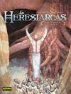 LOS HERESIARCAS 2. LOS CAMINOS INVISIBLES