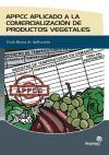 APPCC aplicado a la comercialización de productos vegetales