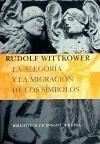 La alegoría y la migración de los símbolos (Biblioteca de Ensayo / Serie mayor, Band 53)