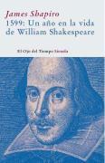 1599. Un ano en la vida de W. Shakespeare/ A Year in the Life of William Shakespeare (El Ojo Del Tiempo)