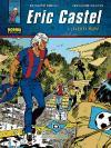 Eric Castel 3, ¡Tarjeta roja!