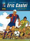 ERIC CASTEL 04. DE CARA A GOL! (Edició en català)