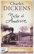 Notas de America = American Notes