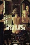 Bajo el leon de San Marcos / Under the Lion of St. Mark