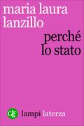 Maria Laura Lanzillo: Perché lo Stato
