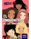 Kinra girls 1: El encuentro de las Kinra