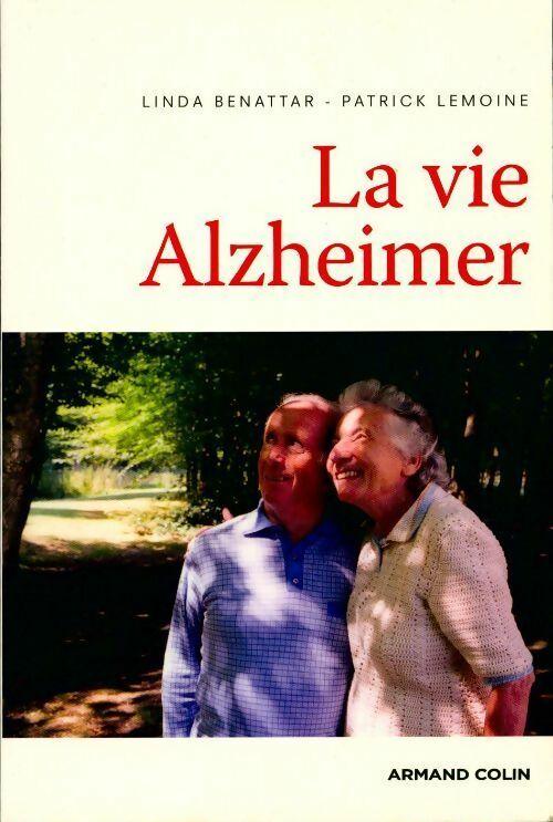 La vie Alzheimer - Linda Benettar
