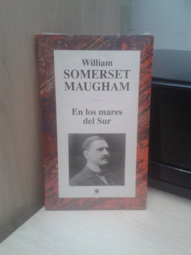EN LOS MARES DEL SUR - SOMERSET MAUGHAM, William