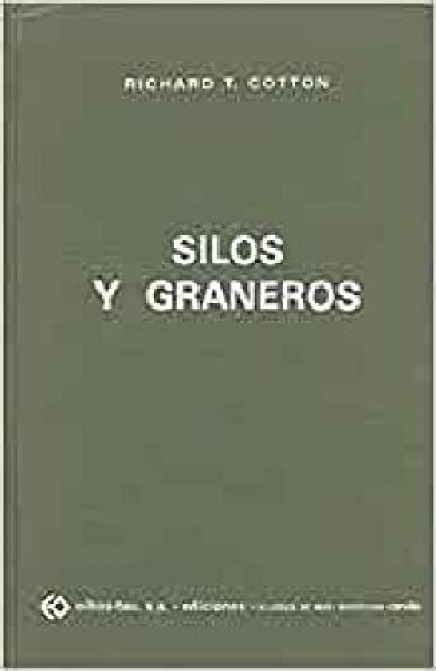 Silos y graneros - Cotton, Richard T.