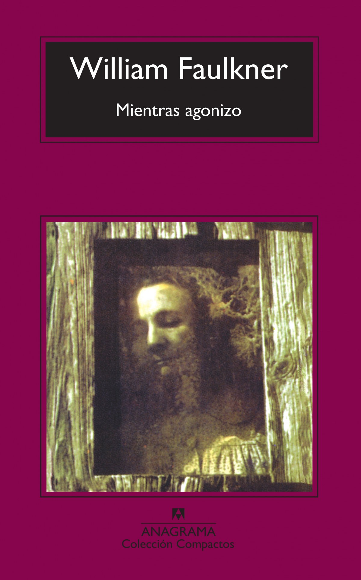 Mientras agonizo - Faulkner, William