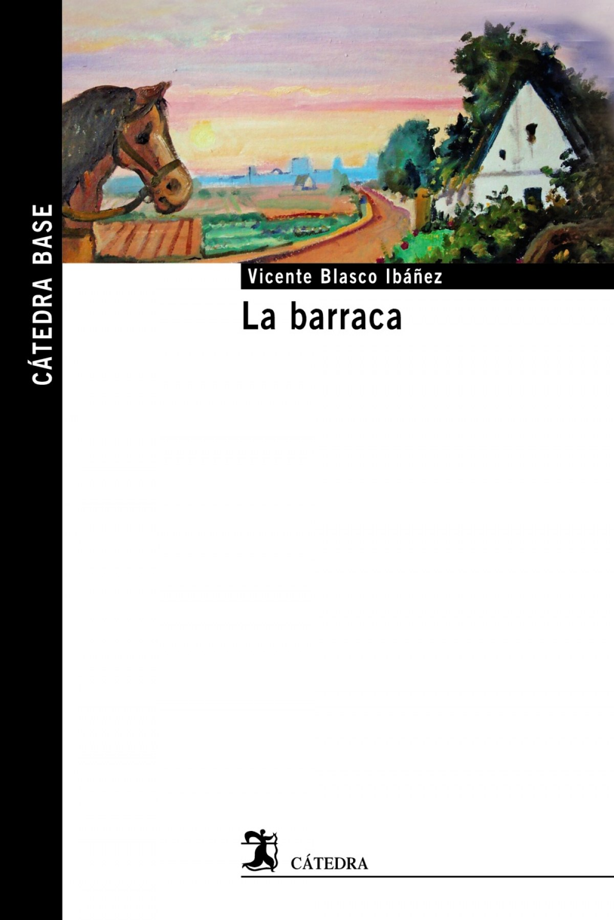 La barraca - Blasco Ibáñez, Vicente
