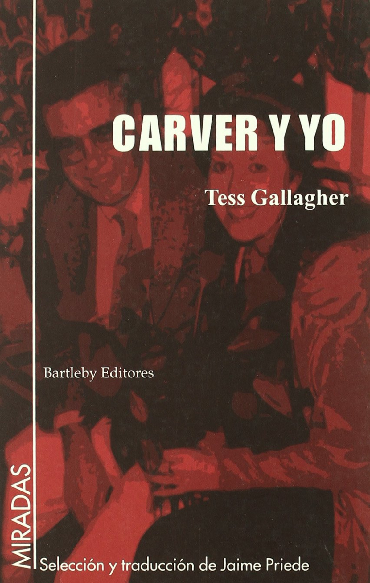Carver y yo - Gallagher, Tess