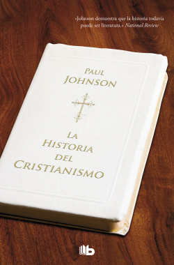 Historia del cristianismo - Johnson, Paul